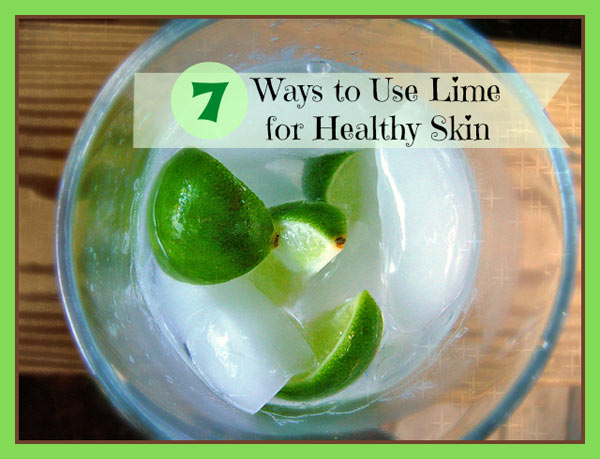 natural lime skin care recipes