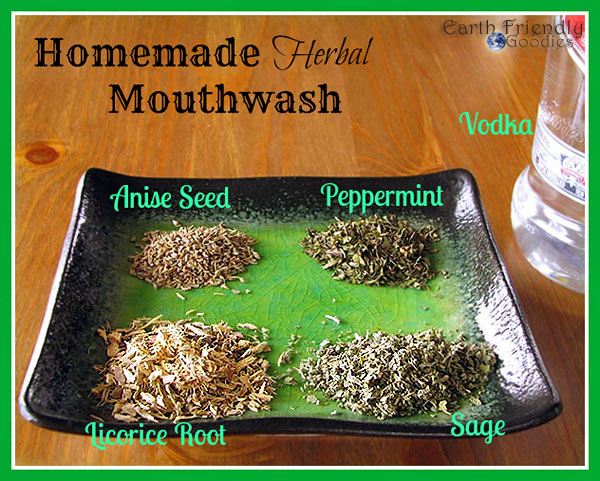 Make Your Own Herbal Mouthwash for